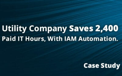 How This Utility Company Saved 2400 IT Support Hours