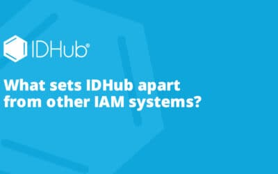 How Does IDHub Compare To Other IAM Systems?