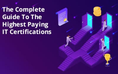 The Complete Guide To Highest Paying IT Certifications For 2021 and 2022