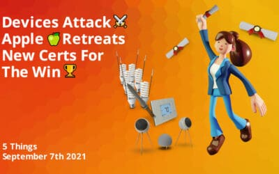 Devices Attack ⚔️, Apple🍏Retreats, Certs For The Win!🏆